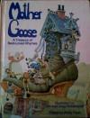 Mother Goose: A Treasury of Best-loved Rhymes - Watty Piper, Tim Hildebrandt, Greg Hildebrandt