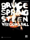 Bruce Springsteen -- Wrecking Ball: Authentic Guitar Tab - Bruce Springsteen