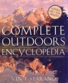 The Complete Outdoors Encyclopedia - Vin T. Sparano