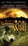 Taming of the Wolf, Volume 2 - Wild Rose Press Authors, Dariel Raye, Karilyn Bentley, Renee Wildes, Autumn Shelley