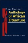 The Rienner Anthology of African Literature - Anthonia C. Kalu