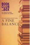 The Bookclub-in-a-Box Discussion Guide to A Fine Balance, the Novel by Rohinton Mistry (Bookclub-In-A-Box) - Marilyn Herbert, Rohinton Mistry