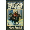 The Sword of Winter - Marta Randall