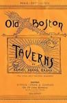 Old Boston Taverns 1886 Reprint - Ross Brown