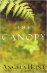 The Canopy - Angela Elwell Hunt
