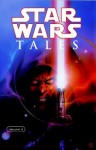Star Wars Tales, Vol. 5 - Tony Millionaire, Rick Geary, Ben Templesmith, Steve Niles, Dave Land, W. Haden Blackman, Cary Nord, Joe Casey, Paul Lee, Henry Gilroy, Jason Hall, James Kochalka, Gilbert Hernández, Peter Bagge, Jim Pascoe, Andy Diggle, Jason, Will Conrad, Henry Flint, Jim Campbell, Bob Fin