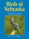 Birds of Nebraska Field Guide - Stan Tekiela