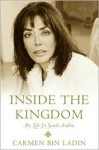 Inside the Kingdom - Carmen Bin Ladin