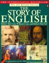 The Story of English - Robert MacNeil, Robert McCrum, William Cran