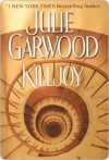Killjoy (Buchanan, #3) - Julie Garwood