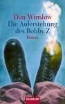 Bobby Z - Don Winslow, Judith Schwaab