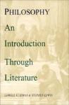 Philosophy: An Introduction Through Literature - Lowell Kleiman, Stephen Lewis