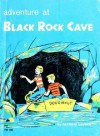 Adventure at Black Rock Cave - Patricia Lauber