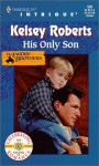 His Only Son - Kelsey Roberts