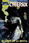 Cybersix: El libro de la Bestia - Carlos Trillo, Carlos Meglia