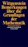 Remarks on the Foundation of Mathematics - Ludwig Wittgenstein, Rush Rhees, Georg Henrik von Wright, G.E.M. Anscombe