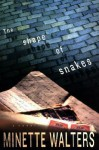 Shape of Snakes, The - Minette Walters
