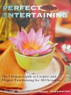 Perfect Entertaining - Parragon Publishing, Susan George, Luciana Pampalone