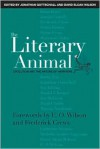The Literary Animal: Evolution and the Nature of Narrative - Jonathan Gottschall, Jonathan Gottschall, Frederick C. Crews, Edward O. Wilson, E.O. Wilson
