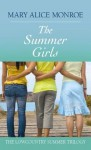The Summer Girls (Lowcountry Summer Trilogy) - Mary Alice Monroe