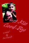 First Kiss Good-Bye - Liz Lincoln