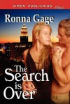 The Search Is Over (Siren Publishing Classic) - Ronna Gage