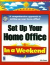 Set Up Your Home Office In A Weekend (In A Weekend) - Faithe Wempen