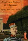 Lieutenant-Colonel de Maumort - Roger Martin du Gard, Timothy Crouse