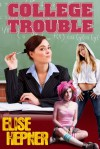 College Trouble - Elise Hepner