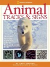 Animal Tracks And Signs: Track Over 400 Animals From Big Cats To Garden Birds - Jinny Johnson