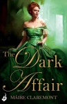 The Dark Affair: Mad Passions Book 3 - Maire Claremont