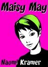 Maisy May - Naomi Kramer