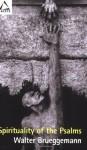 Spirituality of the Psalms (Facets) - Walter Brueggemann