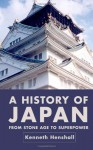 A History of Japan: From Stone Age to Superpower (Second Edition) - Kenneth G. Henshall