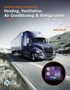Modern Diesel Technology: Heating, Ventilation, Air Conditioning & Refrigeration - John Dixon
