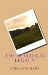 The Devereaux Legacy - Carolyn G. Hart