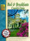 Bed and Breakfast and Country Inns - Tim Sakach, Tiffany Crosswy, Carol O'Connell, Lucy Poshek, Joshua Prizer, Stephen Sakach, Don Rutt