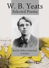 W.B. Yeats: Selected Poems - W.B. Yeats, Frederick Davidson