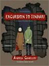 Excursion to Tindari: An Inspector Montalbano Mystery (Audio) - Andrea Camilleri, Stephen Sartarelli, Grover Gardner