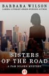 Sisters of the Road - Barbara Wilson, Barbara Sjoholm