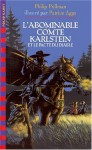 Le Comte Karlstein - Philip Pullman