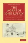 The Works of John Ruskin, Volume 28: Fors Clavigera, IV-VI - John Ruskin, Edward Tyas Cook, Alexander Wedderburn