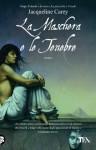 La maschera e le tenebre (Narrativa Nord) (Italian Edition) - Jacqueline Carey, Gianluigi Zuddas