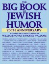 The Big Book of Jewish Humor - William J. Novak, Moshe Waldoks