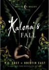 Kalona's Fall - Kristin Cast, Phyllis Christine Cast