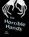 Pocket Chillers: Grey: Level 5: The Horrible Hands - David Roberts (Illustrator), Mick Gowar