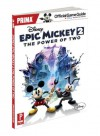 Disney Epic Mickey 2: The Power of Two: Prima Official Game Guide - Mike Searle