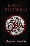 Isabel Burning - Donna Lynch