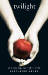 Twilight: Een levensgevaarlijke liefde (Twilight #1) - Anneliet Bannier, Maria Postema, Stephenie Meyer