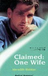 Claimed: One Wife - Meredith Webber